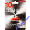 10K Titanium Stronger Formula Male Enhancement Red Pill