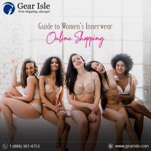 An Essential Guide to Women's Innerwear Online Shopping