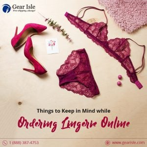 Things to Keep in Mind as You Order Lingerie Online