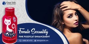 Know about Female Sexuality with Pink Pussycat Enhancement
